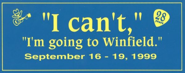 """""""I Can't, I'm going to Winfield."""" Bumper Sticker, September 16-19, 1999"""