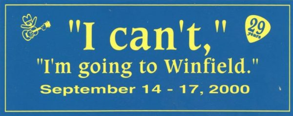 """I Can't, I'm going to Winfield."" Bumper Sticker, September 14-17, 2000"