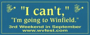 """I can't, I'm going to Winfield"" bumper sticker"