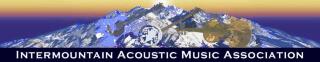 Intermountain Acoustic Music Association