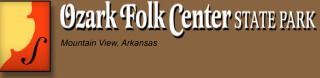 Ozark Folk Center | State Park | Mountain View, Arkansas